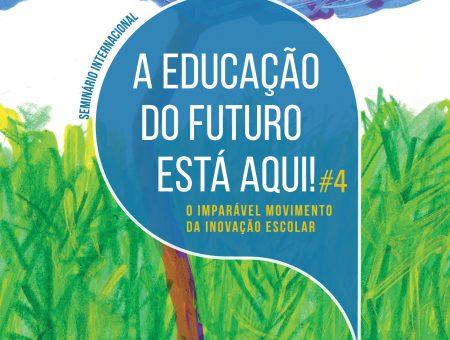 A Educação do Futuro está Aqui!#4